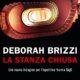 Donne Noir : intervista a Deborah Brizzi – La stanza chiusa