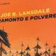 Joe R. Lansdale – Tramonto e polvere