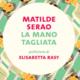La mano tagliata – Matilde Serao