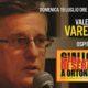 Giallo di sera 2 – I grandi ospiti: Valerio Varesi -Gli invisibili, Soneri e riflessioni su questo nostro oggi