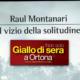 Il vizio della solitudine – Raul Montanari